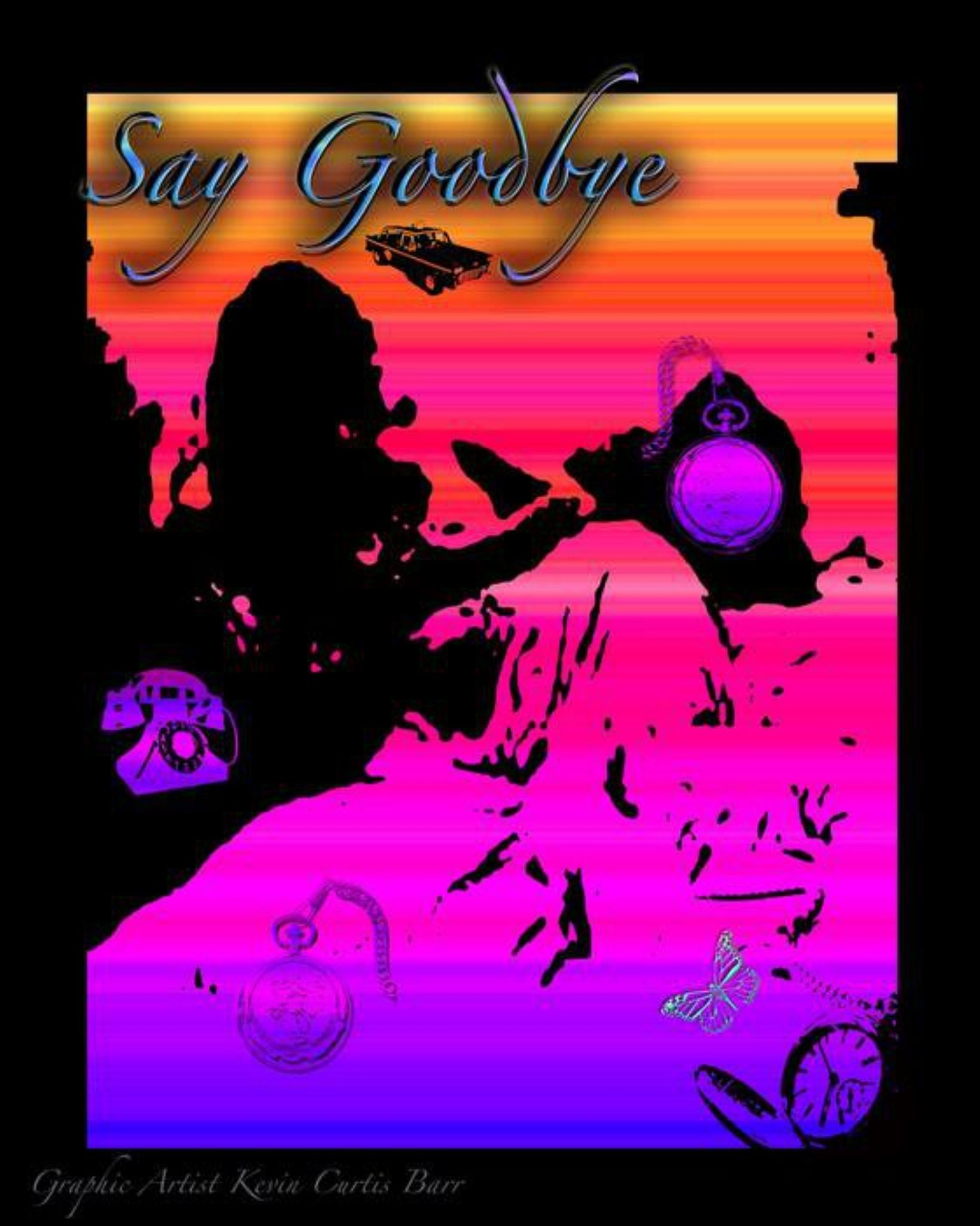 SAY GOODBYE by Kevin Curtis Barr