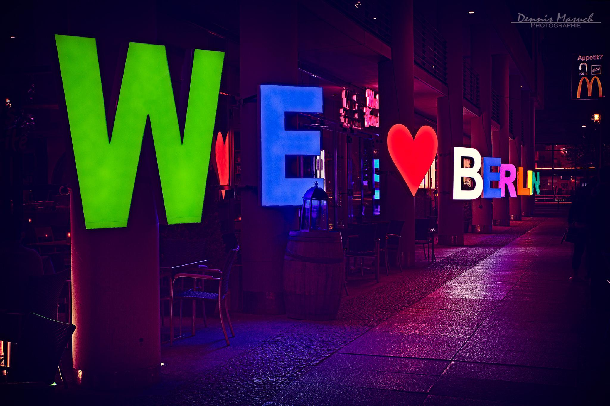 WE LOVE BERLIN by Dennis Masuch