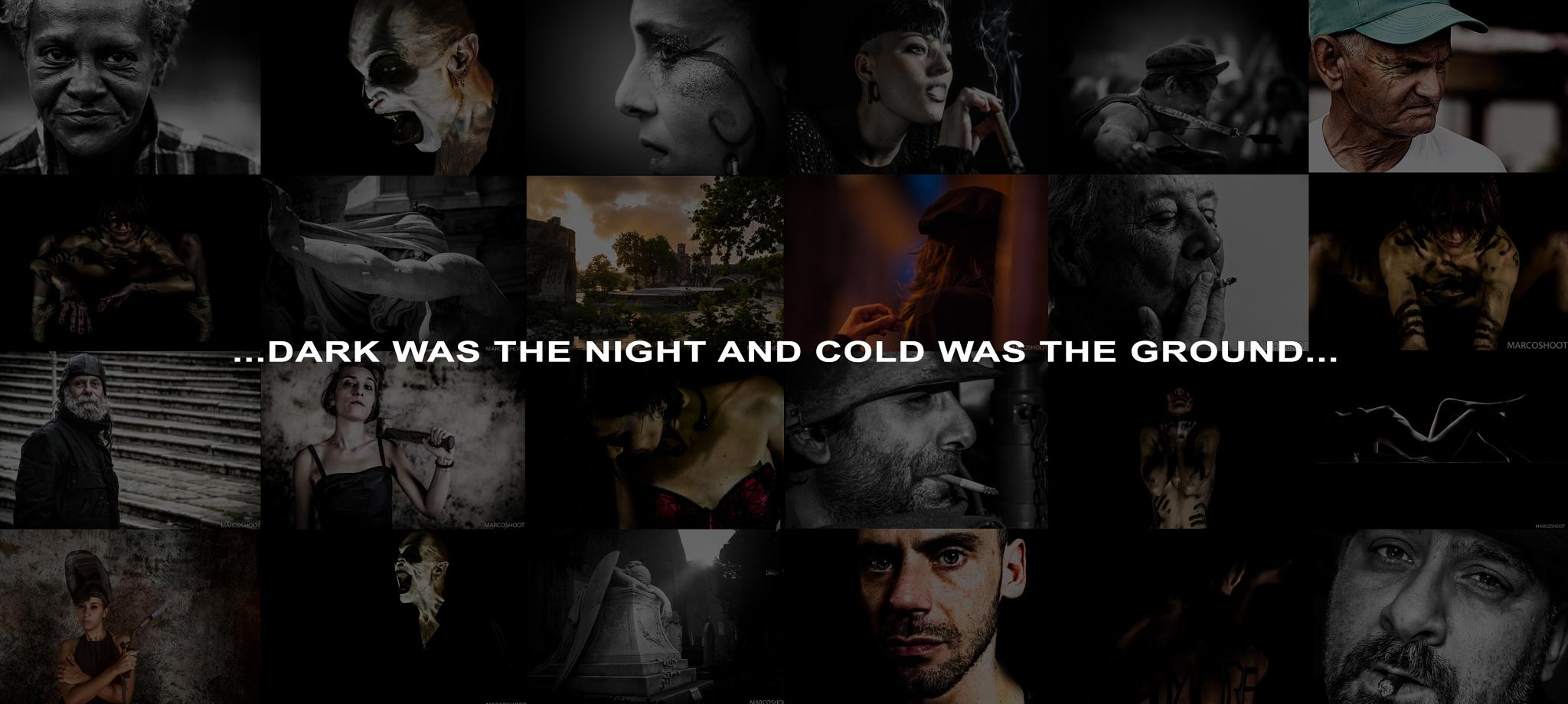 dark was the night and cold was the ground by marcomancinistudio