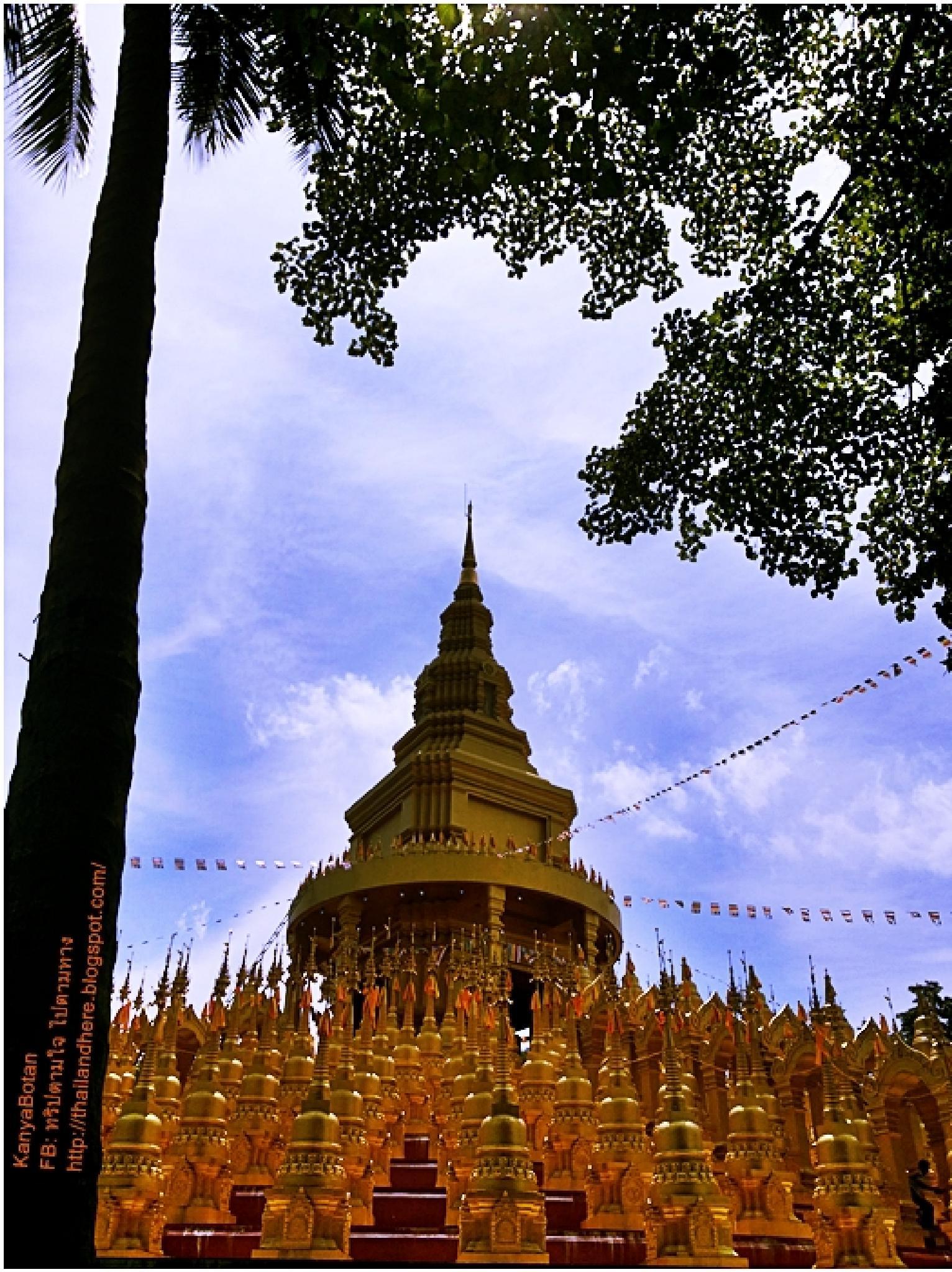 The Great Stupa 500 parts Saraburi Thailand. by KanyaBotan