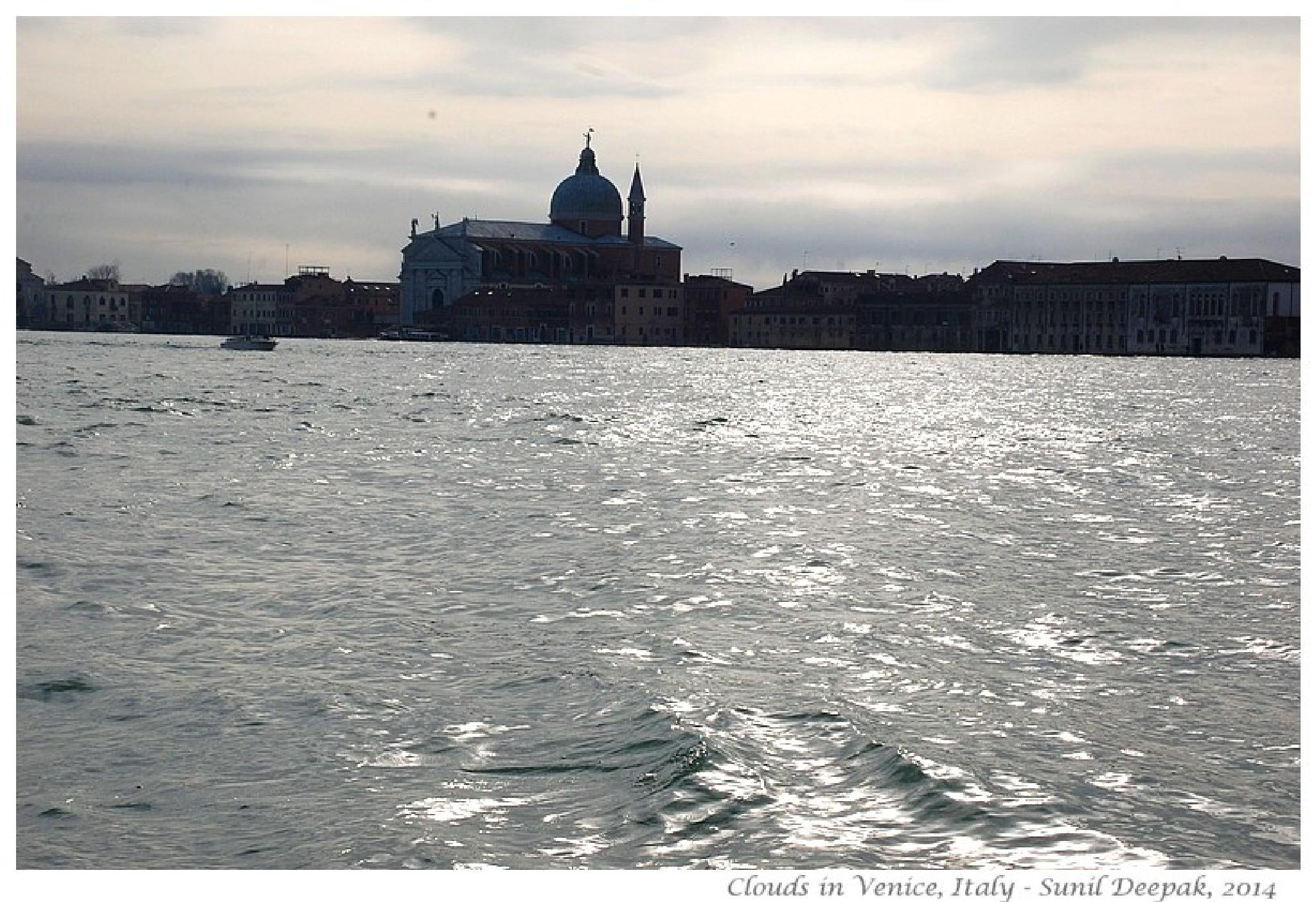 A cloudy morning in Venice by Dr Sunil Deepak