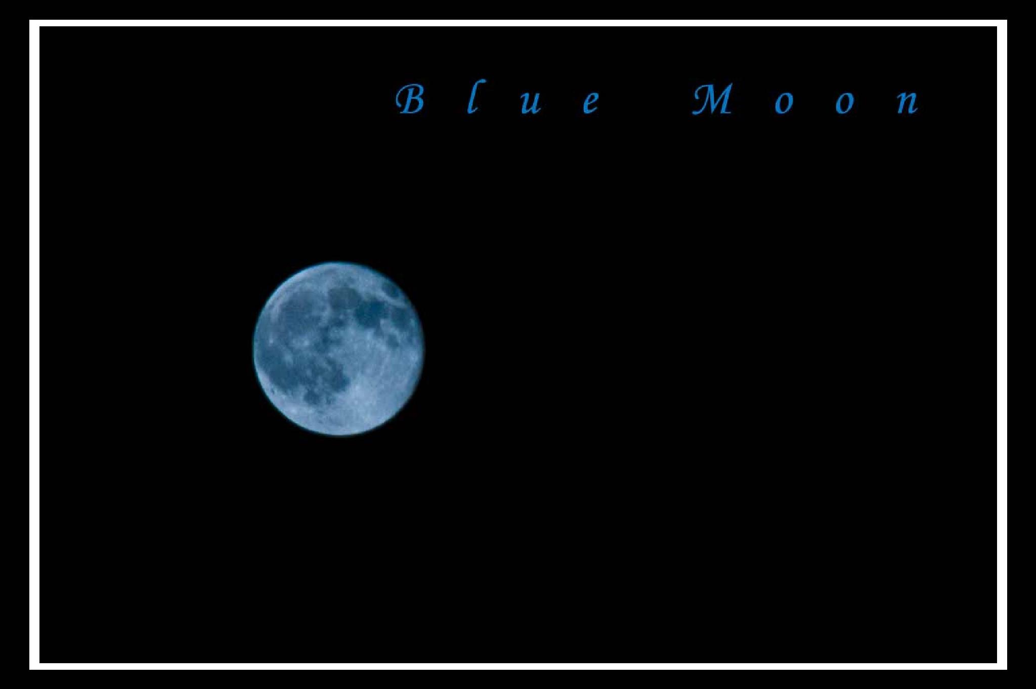 Blue Moon by RonDuBois