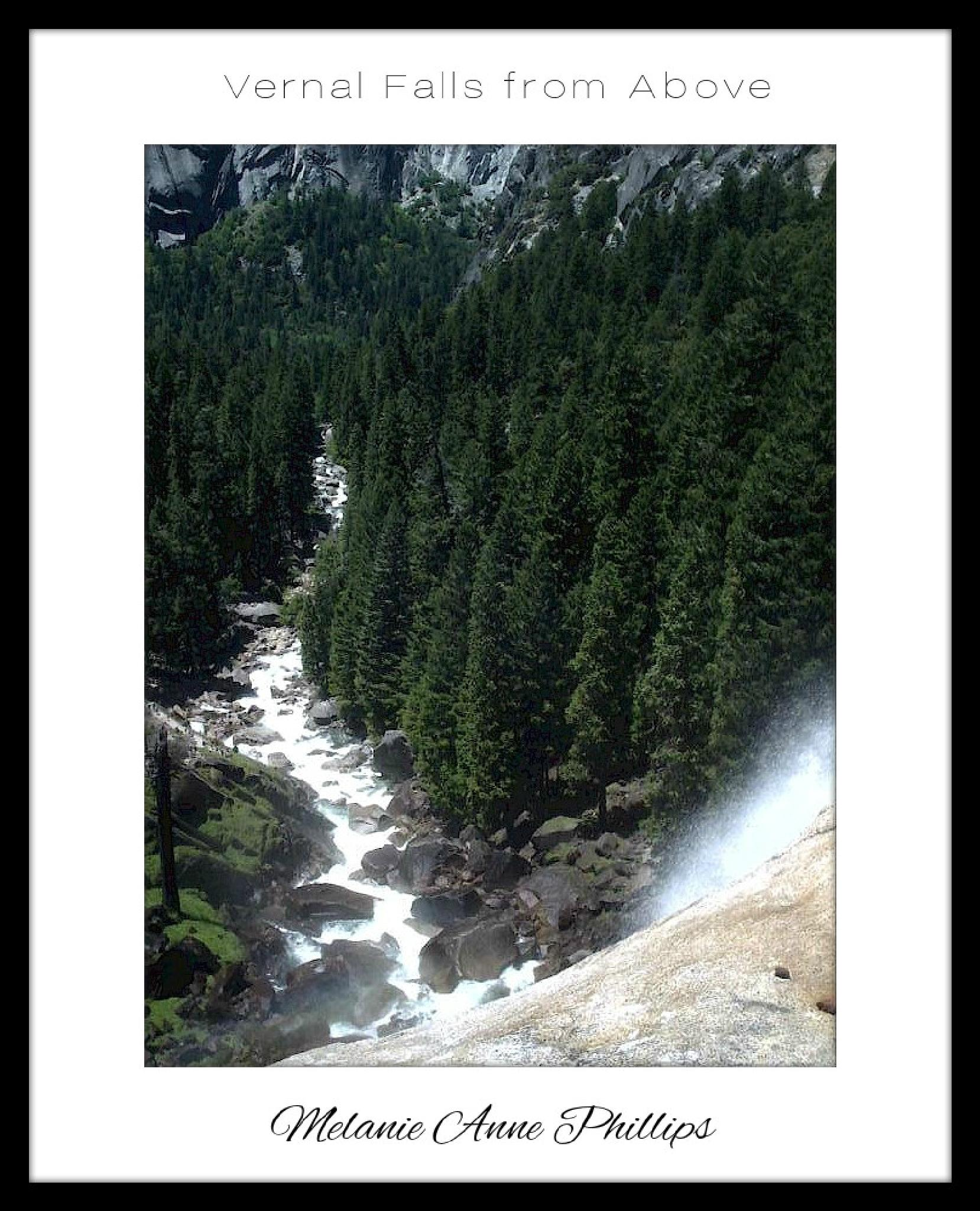 Vernal Falls from Above by MelanieAnnePhillips