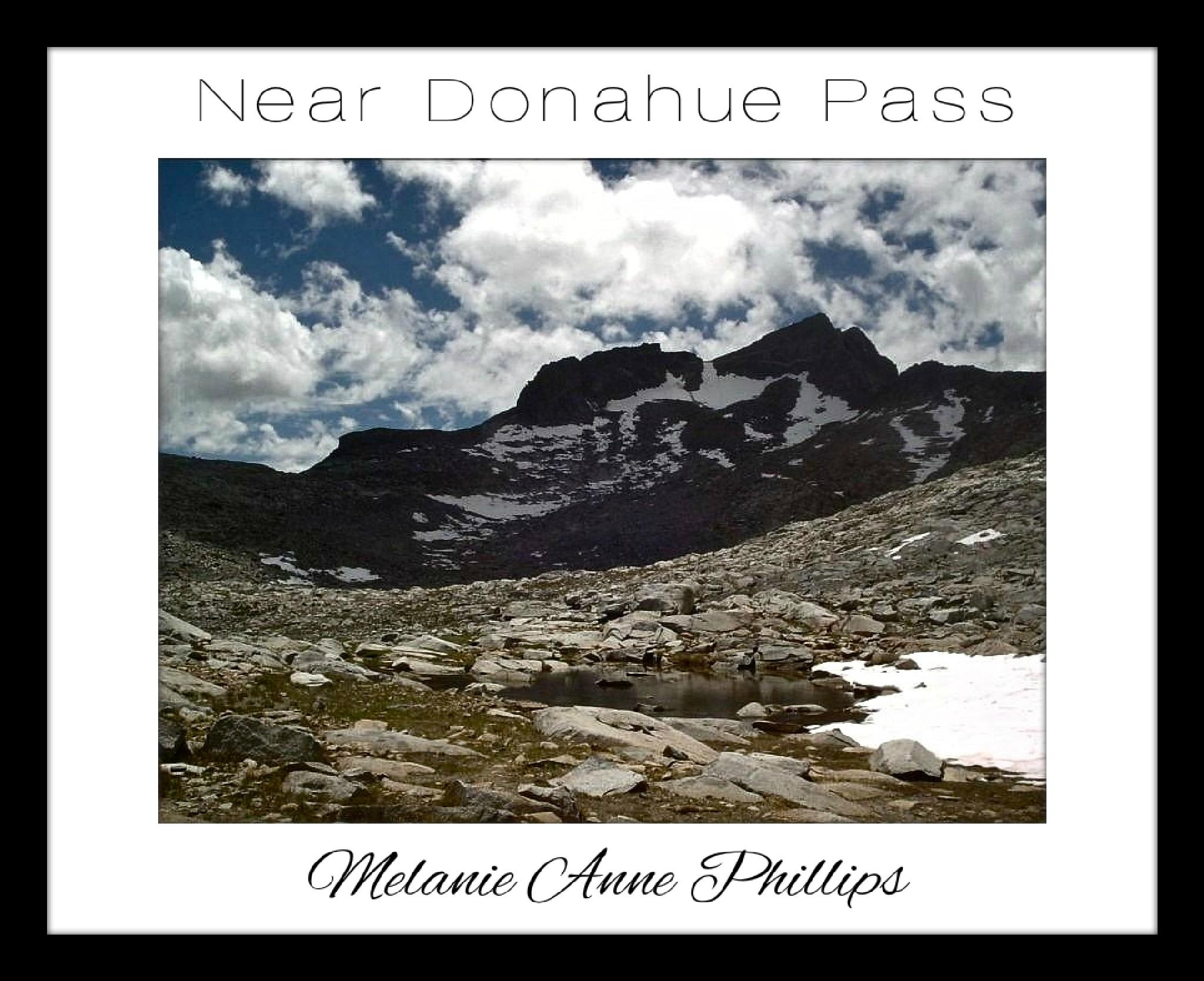 Near Donahue Pass by MelanieAnnePhillips