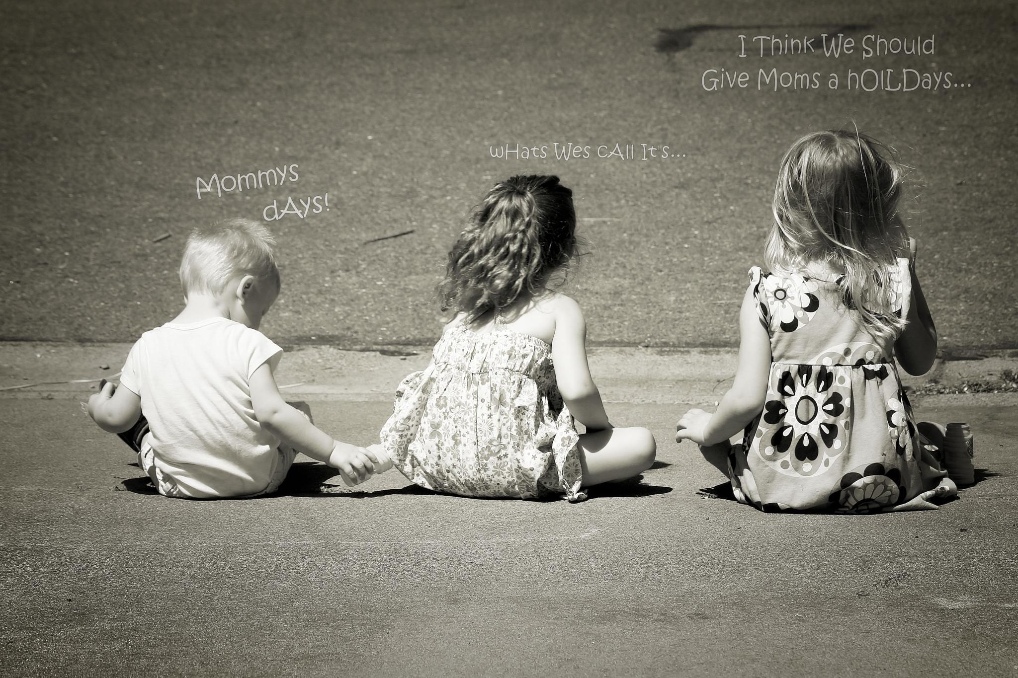 Happys Mommy's Daze... by Rodney Tietjen