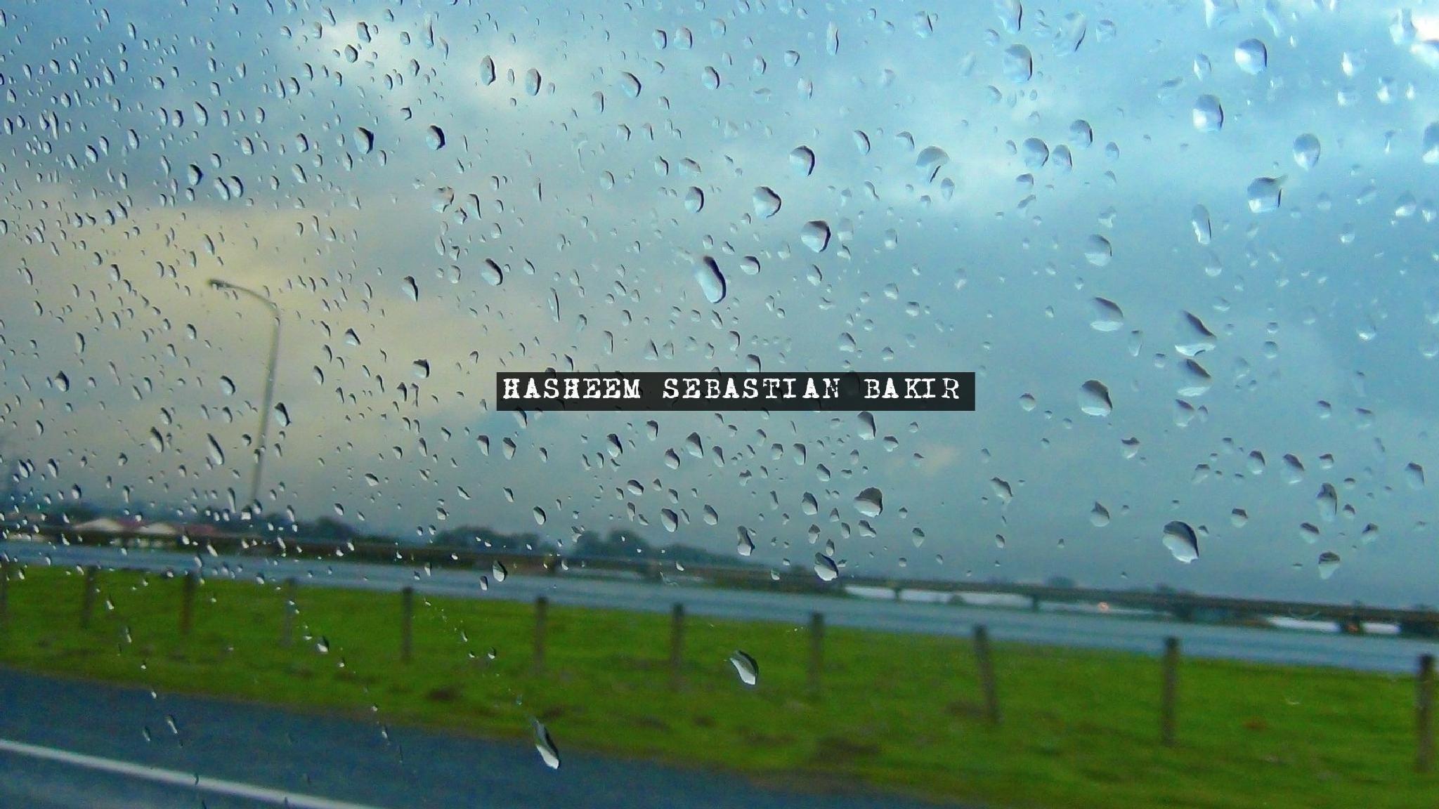 Raindrops Keep Falling on My Head by Hasheem Sebastian Bakir