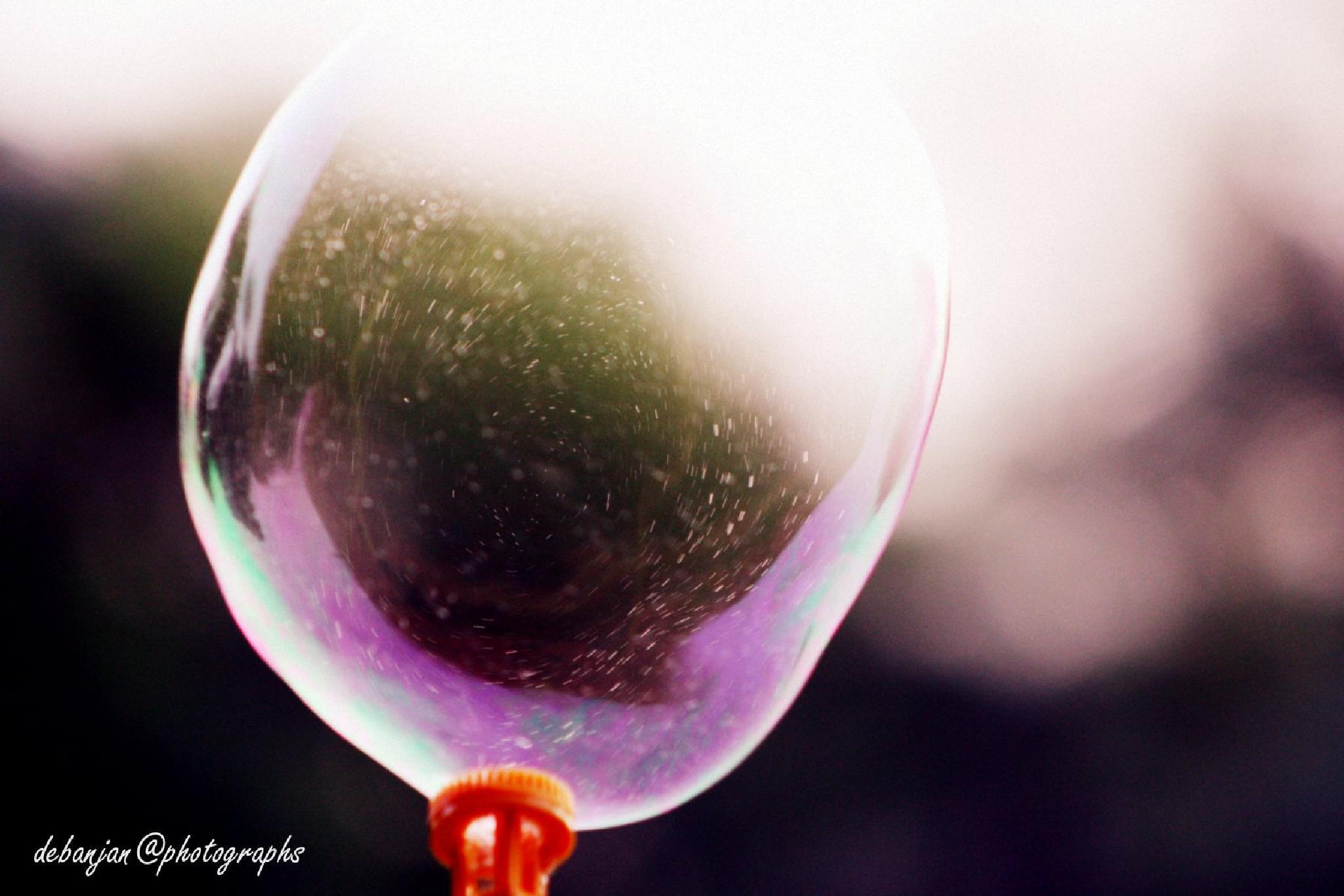 bubble_2 by Debanjan Mondal