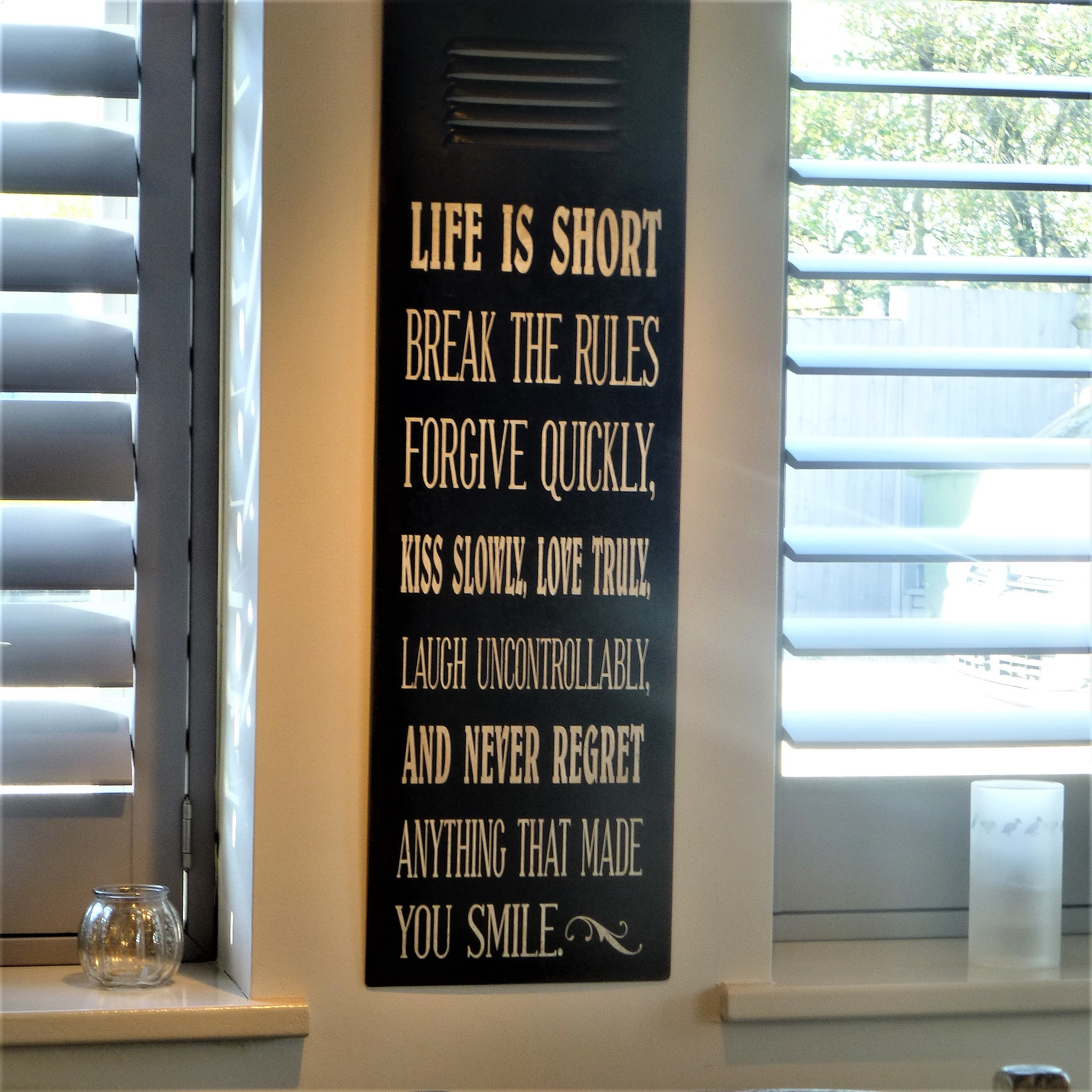 LIFE is SHORT . . .  by beverley