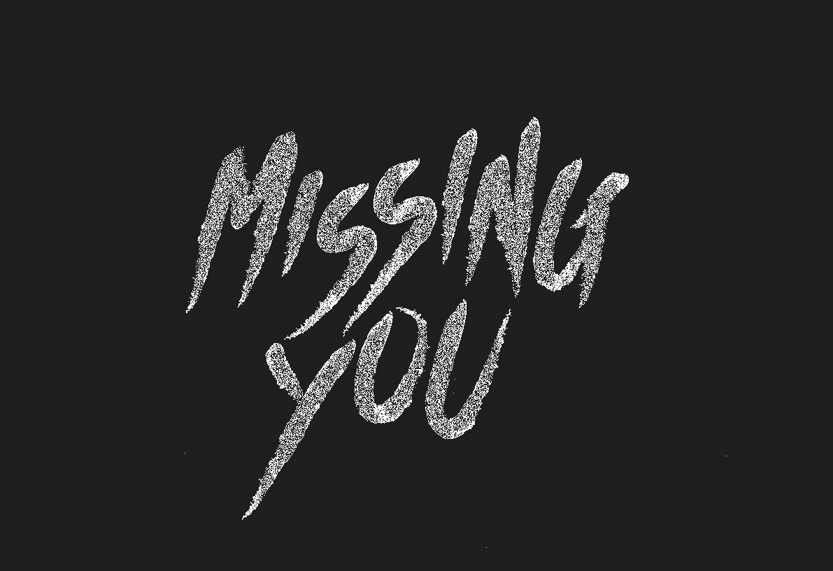 Missing You by h  a  h  a