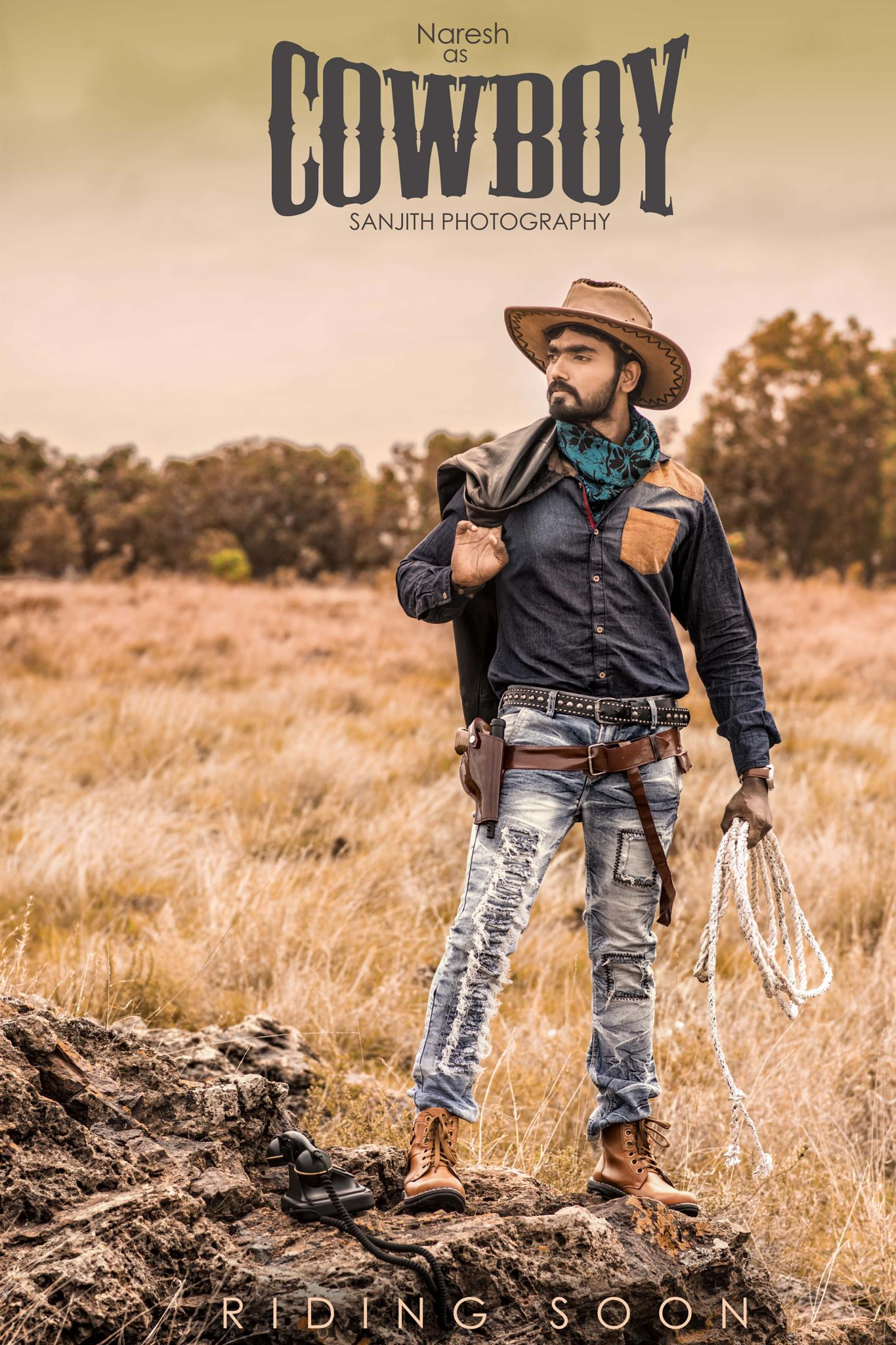 Cowboy.. by Sanjith Seetharam
