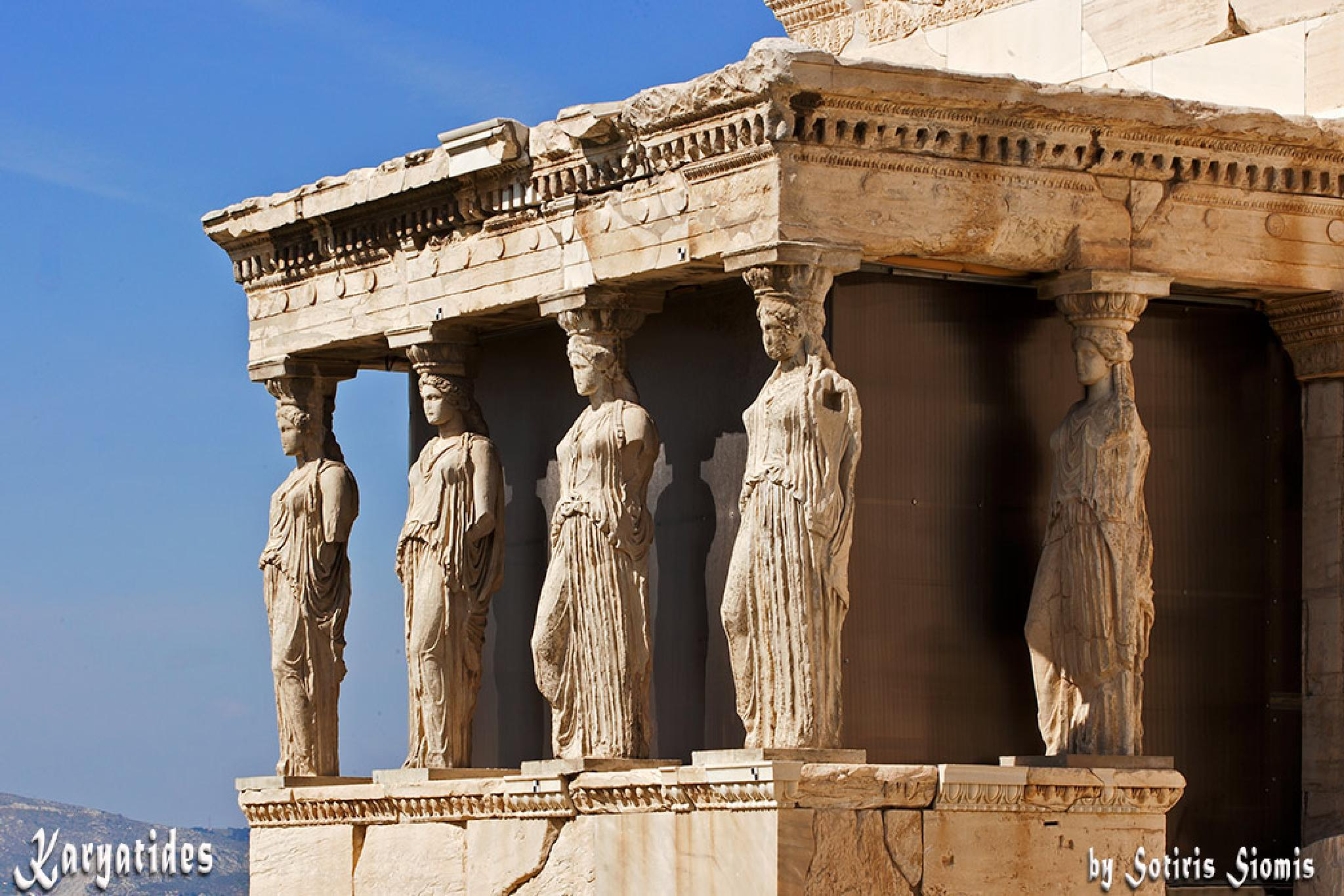 The Caryatids of the Erechtheion by Sotiris Siomis