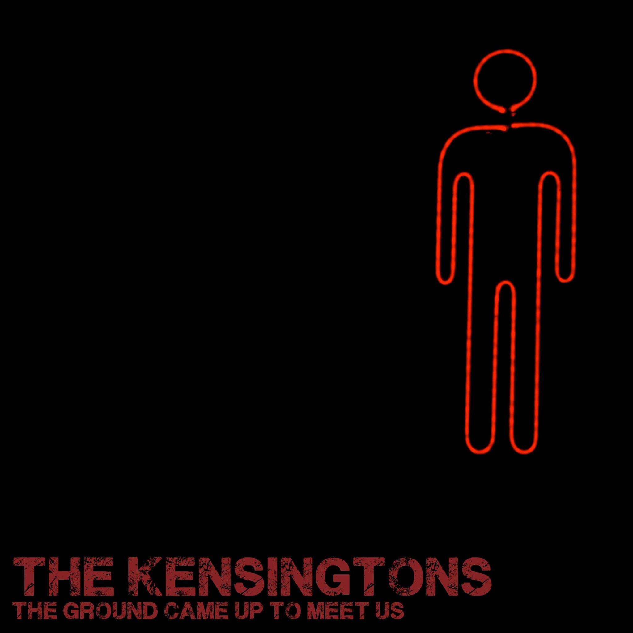 The Kensingtons' The Ground Came Up To Meet Us by Colin Bushell
