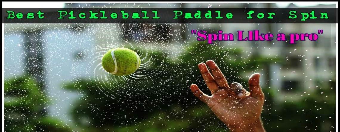 https://racquetsworld.com/best-pickleball-paddle-for-spin/ by nusrathjahan1122