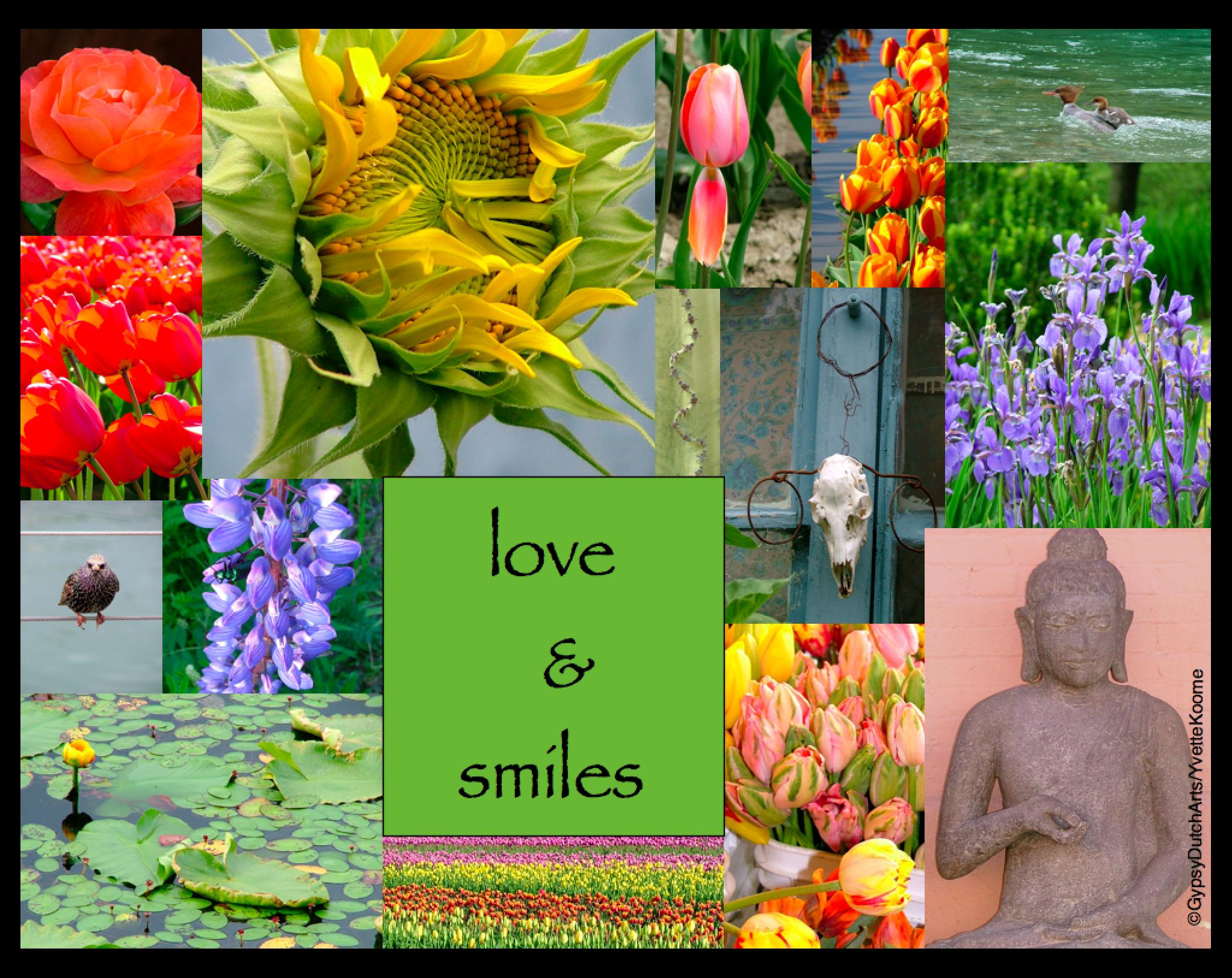 Love & Smiles ... collage by GypsyDutch