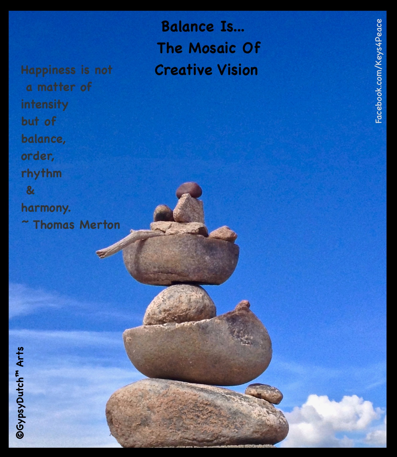 Balance Is...The Mosaic Of Creative Vision by GypsyDutch