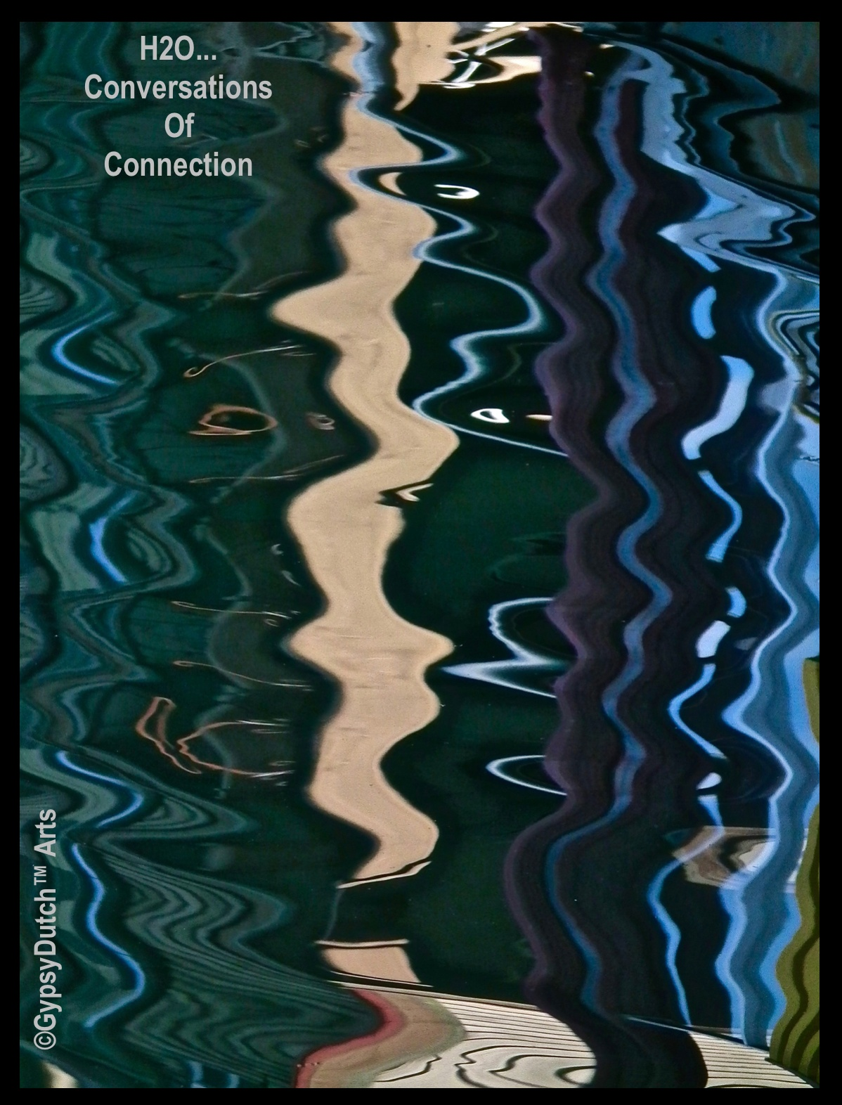 """""""H2O...Conversations Of Connection"""" ('Imagination Of Water' Series) by GypsyDutch"""