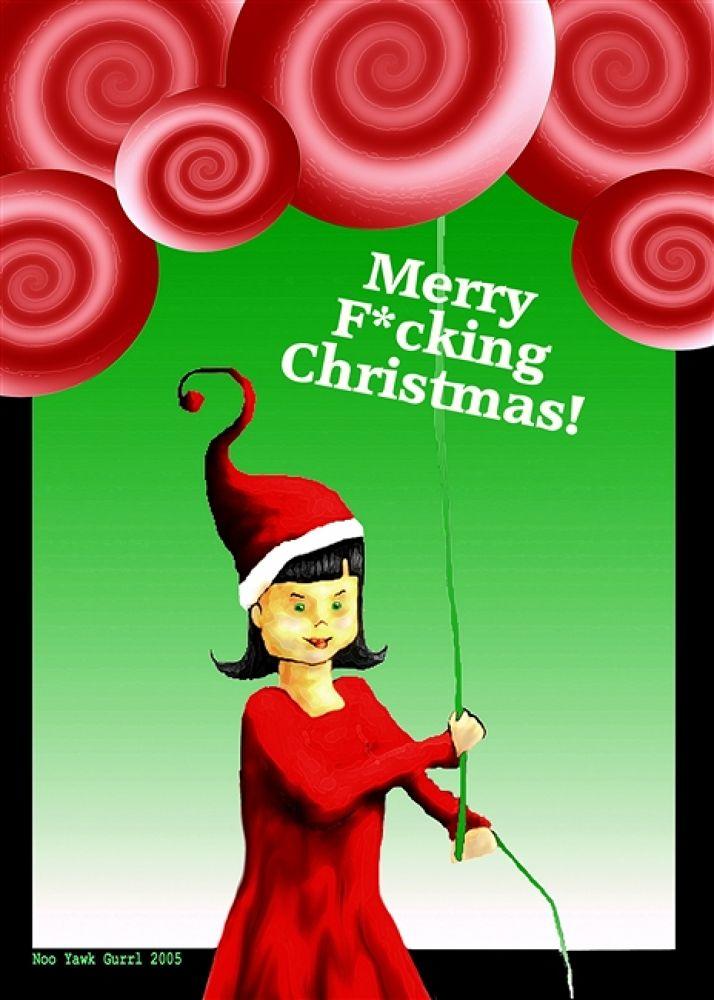 Merry_F_cking_Christmas_by_NooYawkGurrl by nooyawkgurrl