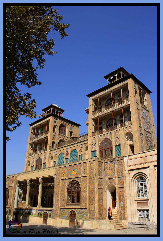 Golestan Palace by Saeed Reza Pirkeh