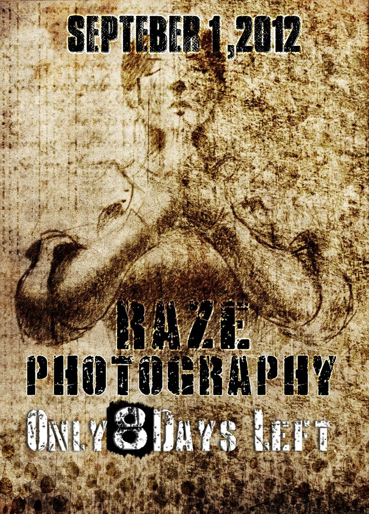 poster of raze coming 8 days by RazePhotography