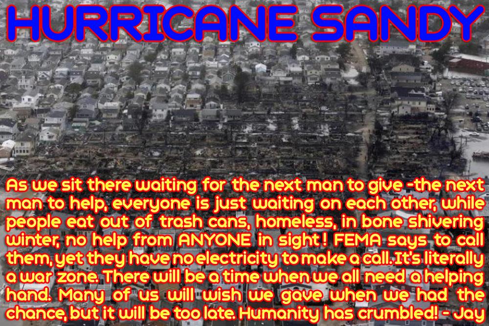 Photo in Random #war #death #usa #people #help #homeless #new york #hurricane #hurricane sandy #humanity #victim #staten island #new jersey #fema